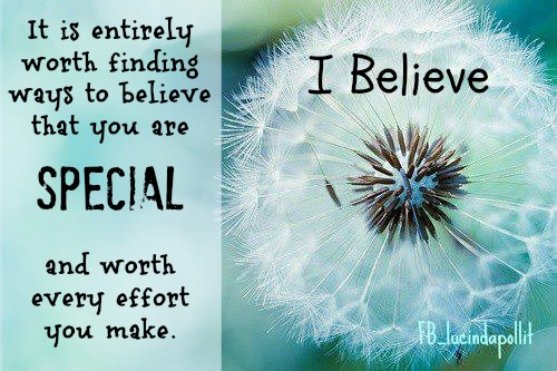 quote-believeyou'respecial