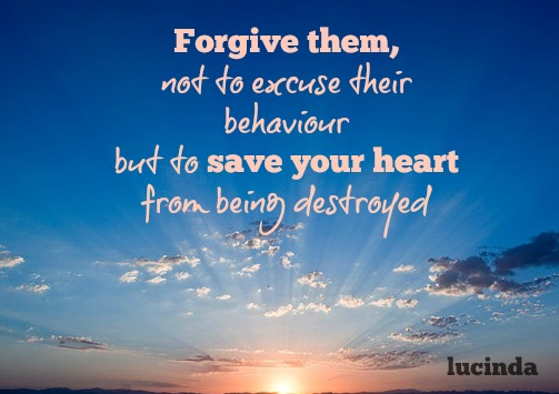 Forgive everyone and everything